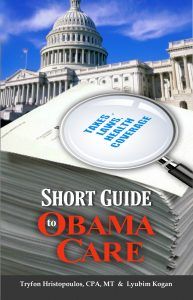 Short Guide to ObamaCare by Tripp Hristopoulos