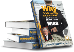 Why Didn't My CPA Tell Me That? by Tripp Hristopoulos
